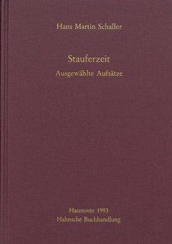 Stauferzeit von Schaller,  Hans Martin