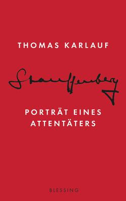 Stauffenberg von Karlauf,  Thomas