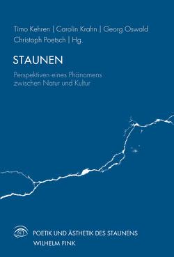 Staunen von Kehren,  Timo, Krahn,  Carolin, Oswald,  Georg,  Poetsch,  Christoph