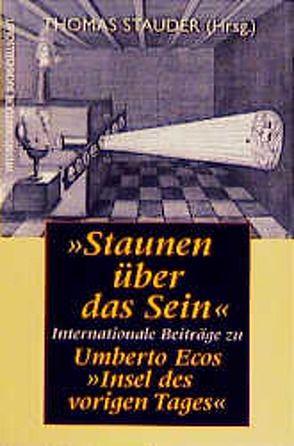 Staunen über das Sein von Eco,  Umberto, Stauder,  Thomas