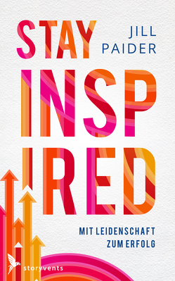 Stay Inspired von Paider,  Jill