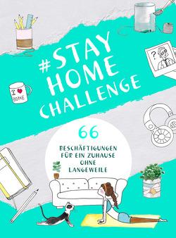 #StayHomeChallenge von Ziegler,  Maren