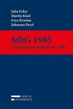 StbG 1985 von Ecker,  Julia, Kind,  Martin, Kvasina,  Ivica, Peyrl,  Johannes
