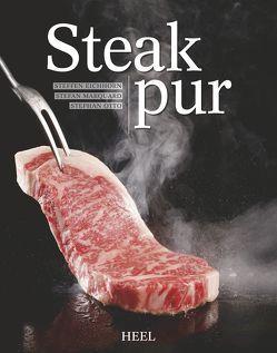 Steak pur! von Eichhorn,  Steffen, Marquard,  Stefan, Otto,  Stephan