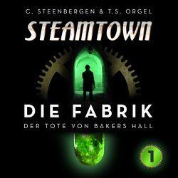 Steamtown von Orgel,  T. S., Steenbergen,  Carsten, Tams,  Detlef