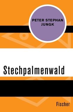 Stechpalmenwald von Jungk,  Peter Stephan