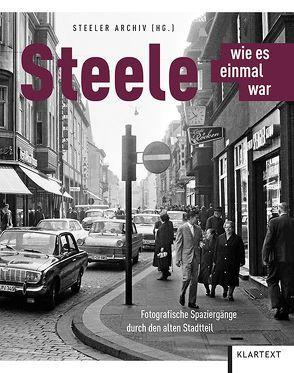 Steele – wie es einmal war