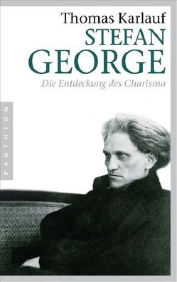 Stefan George von Karlauf,  Thomas