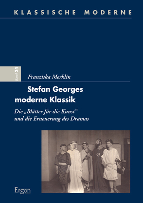 Stefan Georges moderne Klassik von Merklin,  Franziska