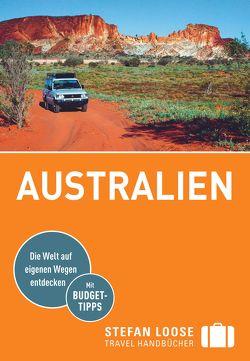 Stefan Loose Reiseführer Australien von Dehne,  Anne, Melville,  Corinna