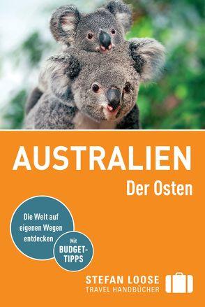 Stefan Loose Reiseführer Australien, Der Osten von Dehne,  Anne