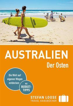 Stefan Loose Reiseführer Australien, Der Osten von Dehne,  Anne, Melville,  Corinna