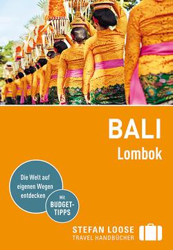 Stefan Loose Reiseführer Bali, Lombok von Jacobi,  Moritz, Loose,  Mischa