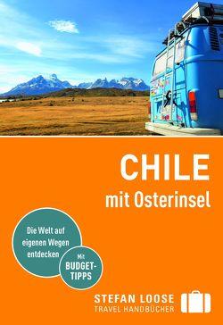 Stefan Loose Reiseführer Chile mit Osterinsel von Asal,  Susanne, Meine,  Hilko