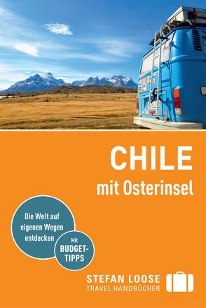 Stefan Loose Reiseführer Chile mit Osterinseln von Asal,  Susanne, Meine,  Hilko