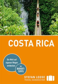 Stefan Loose Reiseführer Costa Rica von Alsen,  Volker, Kiesow,  Oliver, Reichardt,  Julia