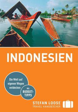 Stefan Loose Reiseführer Indonesien von Jacobi,  Moritz, Loose,  Mischa, Wachsmuth,  Christian
