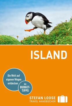 Stefan Loose Reiseführer Island von Markand,  Andrea, Markand,  Markus, Michel,  Caroline