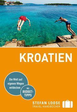 Stefan Loose Reiseführer Kroatien von Beyerle,  Hubert, Rosenplänter,  Martin, Strigl,  Sandra