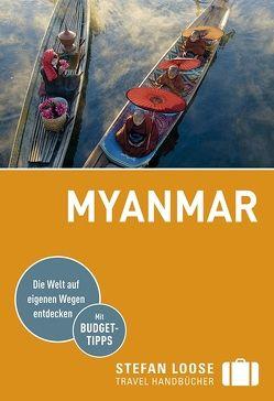 Stefan Loose Reiseführer Myanmar (Birma) von Klinkmüller,  Volker, Markand,  Andrea, Markand,  Markus, Petrich,  Martin H.