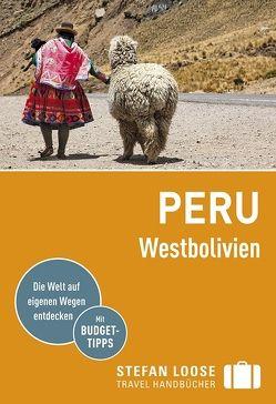 Stefan Loose Reiseführer Peru, Westbolivien von Herrmann,  Frank
