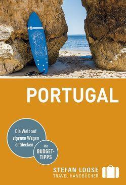 Stefan Loose Reiseführer Portugal von Strohmaier,  Jürgen