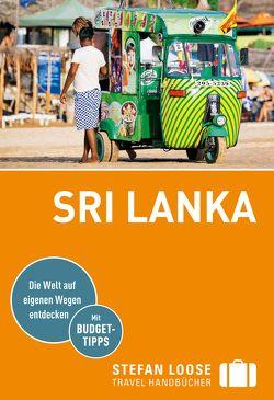 Stefan Loose Reiseführer Sri Lanka von Klinkmüller,  Volker, Petrich,  Martin H.