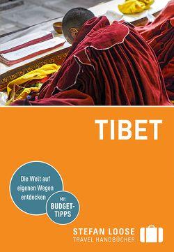 Stefan Loose Reiseführer Tibet von Fülling,  Oliver