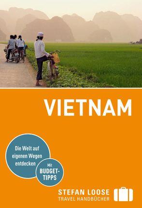 Stefan Loose Reiseführer Vietnam von Markand,  Andrea, Markand,  Markus