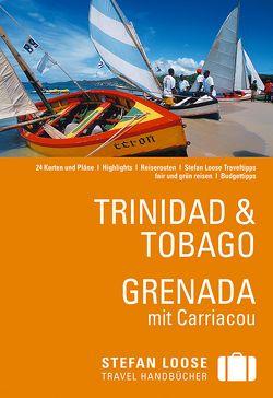 Stefan Loose Reiseführer Trinidad & Tobago, Grenada von De Vreese,  Christine