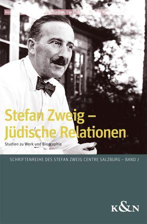 Stefan Zweig – Jüdische Relationen von Erdem,  Elisabeth, Gelber,  Mark H., Renoldner,  Klemens
