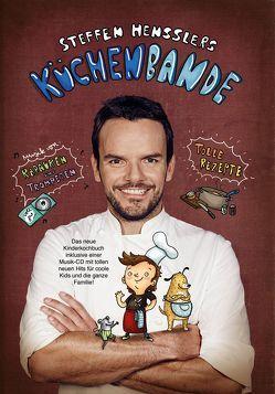 Steffen Hensslers Küchenbande von Henssler,  Steffen