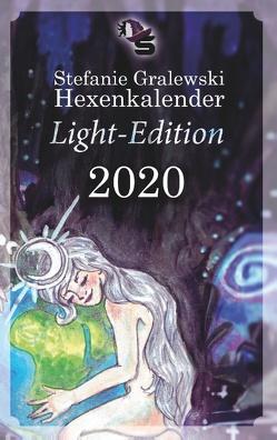 Steffis Hexenkalender – Light-Edition – 2020 von Gralewski,  Stefanie