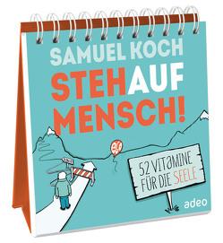 StehaufMensch! – Aufstellbuch von Koch,  Samuel
