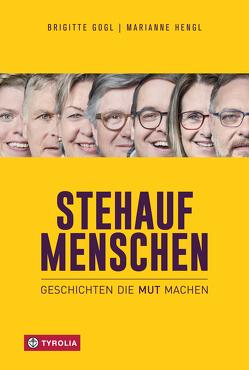 Stehaufmenschen von Gogl,  Brigitte, Hengl,  Marianne
