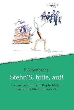 Stehn'S, bitte, auf! von Frei,  Raimund, Schönbacher,  Ferdinand