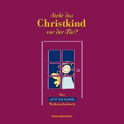 Steht das Christkind vor der Tür? von Brunner,  Barbara, Kleibel,  Caroline