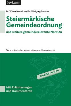 Steiermärkische Gemeindeordnung und weitere gemeinderelevante Normen von Domian,  Wolfgang, Nerath,  Walter