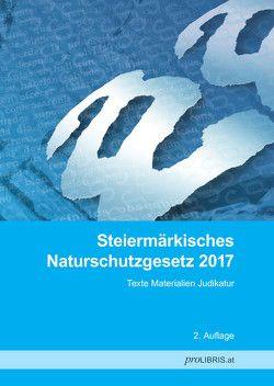 Steiermärkisches Naturschutzgesetz 2017 von proLIBRIS VerlagsgesmbH
