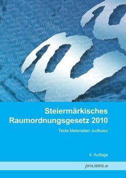 Steiermärkisches Raumordnungsgesetz 2010 von proLIBRIS VerlagsgesmbH