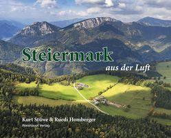 Steiermark aus der Luft von Homberger,  Ruedi, Stüwe,  Kurt