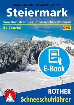 Steiermark (E-Book) von Sarcletti,  Silvia, Zienitzer,  Elisabeth