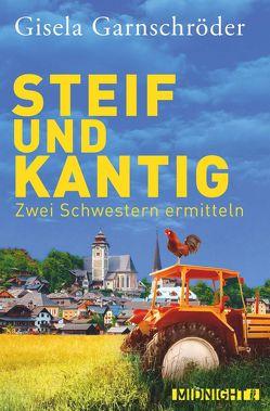 Steif und Kantig von Garnschröder,  Gisela