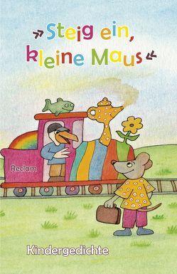 """""""Steig ein, kleine Maus"""" von Kliewer,  Heinz J"""