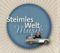 Steimles Weltmusik von Steimle,  Uwe
