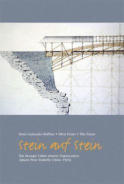 Stein auf Stein von Fetzer,  This, Fetzer-Ruffner,  Silvia, Leutwyler-Ruffner,  Doris