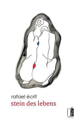 stein des lebens von Écrit,  Rafael