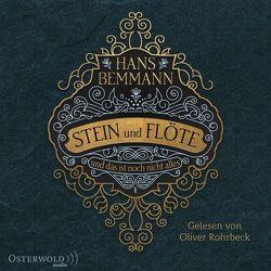 Stein und Flöte von Bemmann,  Hans, Rohrbeck,  Oliver
