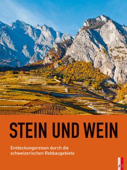 Stein und Wein von Rainer,  Kündig