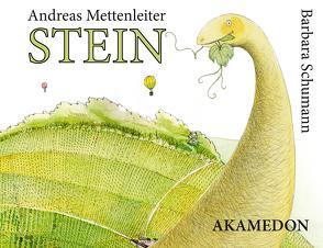 Stein – wie der Würzburger Stein entstand. von Mettenleiter,  Andreas, Schumann,  Barbara